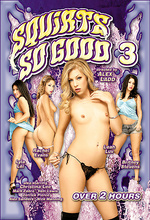 squirts so good 3