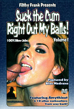 suck the cum right out of my balls