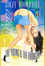the young and the raunchy