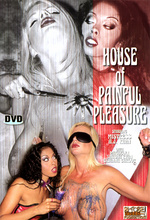 house of painful pleasure